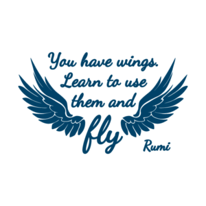 you-have-wings-learn-to-use-them-and-fly-rumi_580x@2x